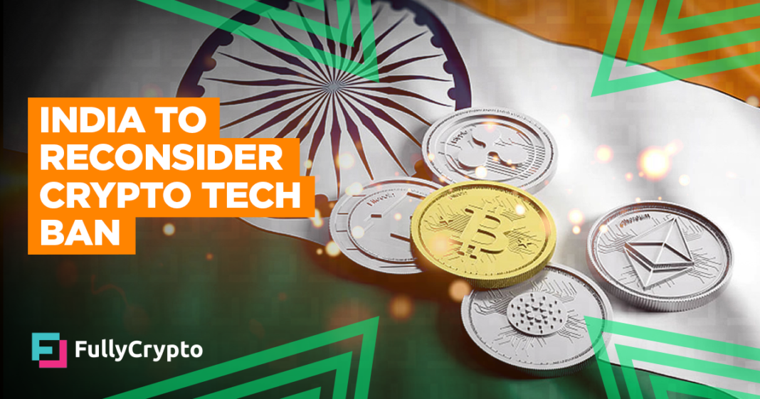 India to Reconsider Crypto and Blockchain Tech Ban