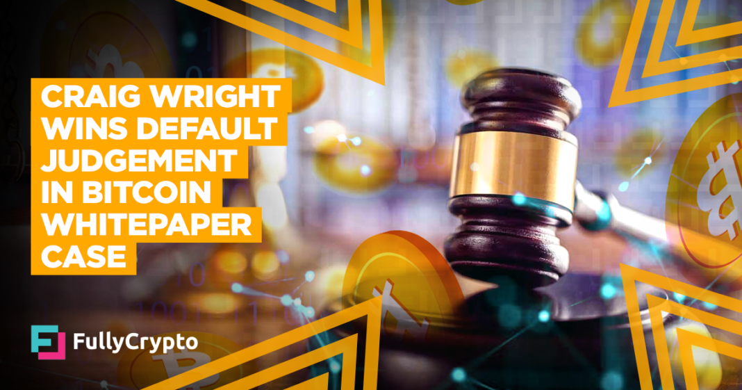 Craig Wright Awarded Default Win in Bitcoin Whitepaper Case