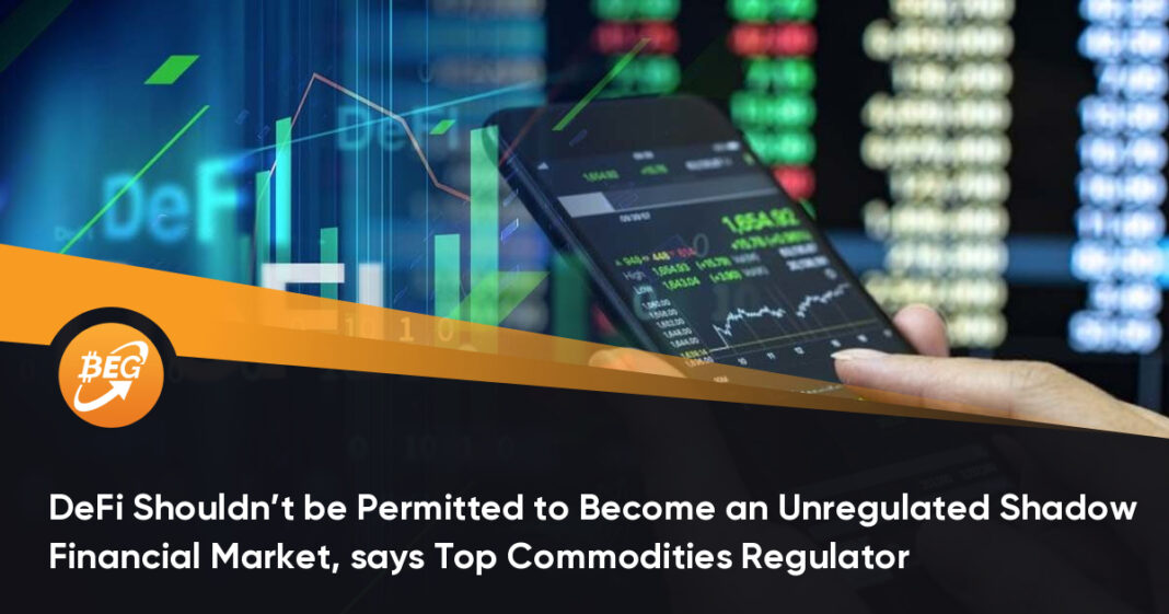 DeFi Shouldn't be Permitted to Become an Unregulated Shadow Financial Market: CFTC Regulator