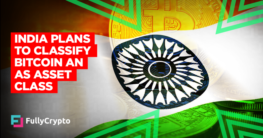 India Plans to Classify Bitcoin as an Asset Class