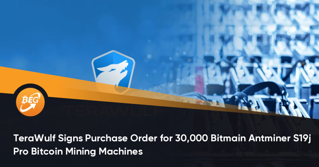 TeraWulf Signs Purchase Order for 30,000 Bitmain Antminer S19j Pro Bitcoin Mining Machines